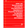 NFPA 13E: Recommended Practice for Fire Department Operations in Properties Protected by Sprinkler and Standpipe Systems, 2015 Edition