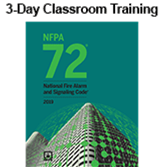 NFPA 72: National Fire Alarm and Signaling Code (2016) 3-day Classroom Training with Certificate of Educational Achievement