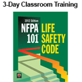 NFPA 101, Life Safety Code (2012) Essentials for Health Care Occupancies 3-day Classroom Training with Certificate of Educational Achievement