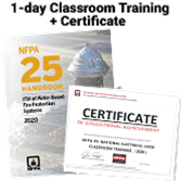 NFPA 25, Inspection, Testing, and Maintenance of Water-Based Fire Protection Systems (2020) 1-Day Classroom Training