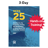 NFPA 25: Hands-on Inspection Testing and Maintenance of Water Based Fire Protection Systems (2017) 3-Day Hands-on Training