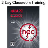 NFPA 70, National Electrical Code (NEC) (2017) Essentials 3-day Classroom Training with Certificate of Educational Achievement