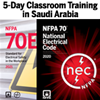 NFPA 70 (2020) Essentials and NFPA 70E (2021) Classroom Training – Saudi Arabia
