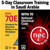 NFPA 70 (2020) Essentials and NFPA 70E (2018) Classroom Training – Saudi Arabia