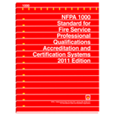 NFPA 1000: Standard for Fire Service Professional Qualifications Accreditation and Certification Sys