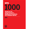 NFPA 1000: Standard for Fire Service Professional Qualifications Accreditation and Certification Systems