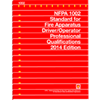 2014 NFPA 1002: Standard for Fire Apparatus Driver/Operator Professional Qualifications