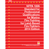 2014 NFPA 1005: Standard for Professional Qualifications for Marine Fire Fighting for Land-Based Fire Fighters