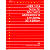 2013 NFPA 101A: Guide on Alternative Approaches to Life Safety