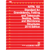 NFPA 102: Standard for Grandstands, Folding and Telescopic Seating, Tents, and Membrane Structures