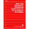 2014 NFPA 1033: Standard for Professional Qualifications for Fire Investigator