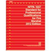 NFPA 1037: Standard for Professional Qualifications for Fire Marshal