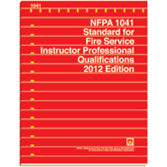 NFPA 1041: Standard for Fire Service Instructor Professional Qualifications