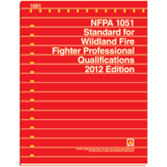 NFPA 1051: Standard for Wildland Fire Fighter Professional Qualifications