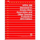 NFPA 105: Standard for the Installation of Smoke Door Assemblies and Other Opening Protectives