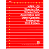 2016 NFPA 105: Standard for the Installation of Smoke Door Assemblies and Other Opening Protectives