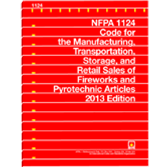 NFPA 1124: Code for the Manufacture, Transportation, Storage and Retail Sales of Fireworks and Pyrot