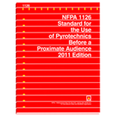 NFPA 1126: Standard for the Use of Pyrotechnics Before a Proximate Audience