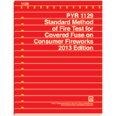 PYR 1129: Standard Method of Fire Test for Covered Fuse on Consumer Fireworks