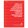 2012 NFPA 1141: Standard for Fire Protection Infrastructure for Land Development in Wildland, Rural, and Suburban Areas