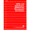 NFPA 1143: Standard for Wildland Fire Management, 2014 Edition
