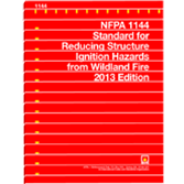 NFPA 1144: Standard for Reducing Structure Ignition Hazards from Wildland Fire