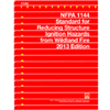 2013 NFPA 1144: Standard for Reducing Structure Ignition Hazards from Wildland Fire