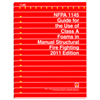 2011 NFPA 1145: Guide for the Use of Class A Foams in Manual Structural Fire Fighting