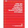 NFPA 1201: Standard for Providing Fire and Emergency Services to the Public