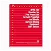 2001 NFPA 121: Standard on Fire Protection for Self-Propelled and Mobile Surface Mining Equipment