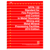 NFPA 122: Standard for Fire Prevention and Control in Metal/Nonmetal Mining and Metal Mineral Proces