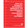 2013 NFPA 1221: Standard for the Installation, Maintenance, and Use of Emergency Services Communications Systems
