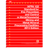 2015 NFPA 122: Standard for Fire Prevention and Control in Metal/Nonmetal Mining and Metal Mineral Processing Facilities