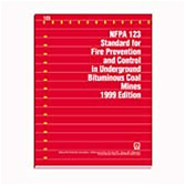 NFPA 123: Standard for Fire Prevention and Control in Underground Bituminous Coal Mines
