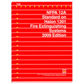 NFPA 12A: Standard on Halon 1301 Fire Extinguishing Systems