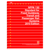 NFPA 130: Standard for Fixed Guideway Transit and Passenger Rail Systems, Prior Years