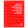 2014 NFPA 130: Standard for Fixed Guideway Transit and Passenger Rail Systems