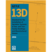 NFPA 13D: Standard for the Installation of Sprinkler Systems in One- and Two-Family Dwellings and Manufactured Homes