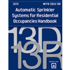 NFPA 13D and NFPA 13R: Automatic Sprinkler Systems for Residential Occupancies Handbook, 2013 Edition