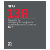 NFPA 13R, Standard for the Installation of Sprinkler Systems in Low-Rise Residential Occupancies