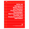 NFPA140: Standard on Motion Picture and Television Production Studio Soundstages, Approved Production Facilities, and Production Locations, Prior Years