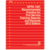 2012 NFPA 1401: Recommended Practice for Fire Service Training Reports and Records