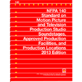 NFPA140: Standard on Motion Picture and Television Production Studio Soundstages, Approved Productio