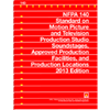 NFPA 140: Standard on Motion Picture and Television Production Studio Soundstages, Approved Production Facilities, and Production Locations, 2013 Edition