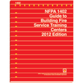 NFPA 1402: Guide to Building Fire Service Training Centers