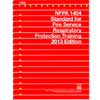 NFPA 1404: Standard for Fire Service Respiratory Protection Training, 2013 Edition