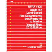 NFPA 1405: Guide for Land-Based Fire Departments That Respond to Marine Vessel Fires