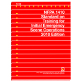 NFPA 1410: Standard on Training for Initial Emergency Scene Operations