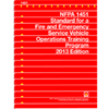 NFPA 1451: Standard for a Fire and Emergency Service Vehicle Operations Training Program, 2013 Edition
