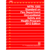 NFPA 1500: Standard on Fire Department Occupational Safety and Health Program, 2013 Edition